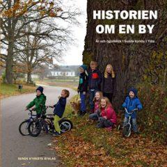 Historien om en by – år och ögonblick i Sunds kyrkby i Ydre